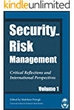 Security and Risk Management: Critical Reflections and International Perspectives