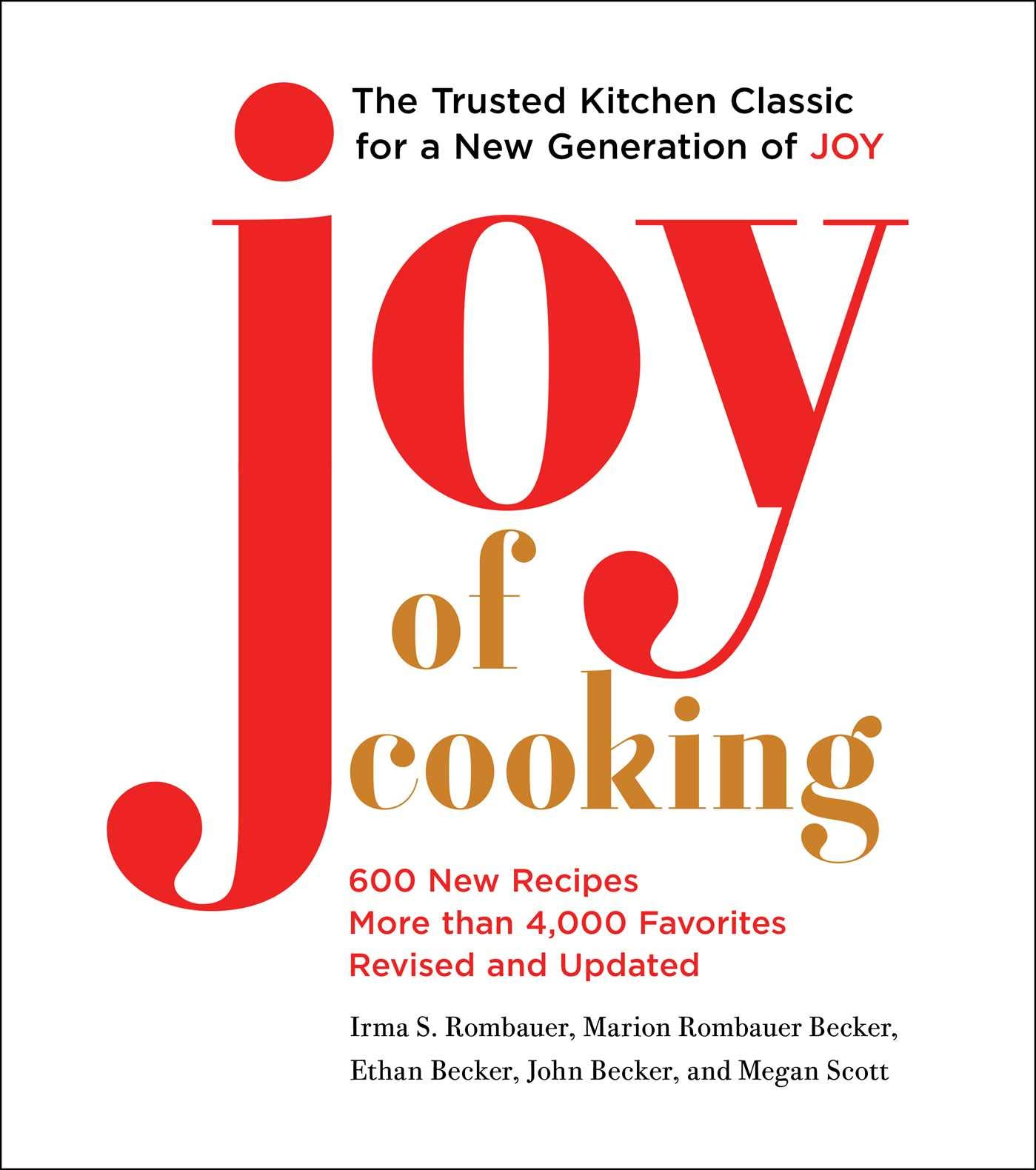 Joy of Cooking: 2019 Edition Fully Revised and Updated by Scribner