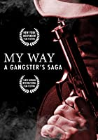 My Way: A Gangster's Saga (English Subtitled)