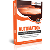 Automation: CCNP and CCIE ENCOR 350-401 V1.0 Core Exam Guide Series