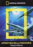 Avventura nella preistoria - I mostri marini