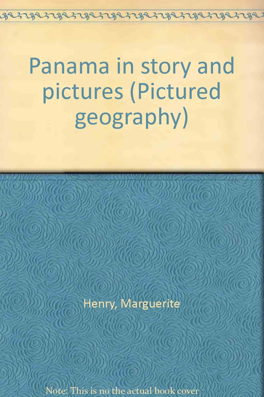 Panama in Story and Pictures (Pictured Geography)