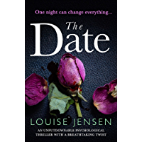 The Date: An unputdownable psychological thriller with a breathtaking twist (English Edition)