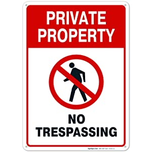 Private Property Sign, No Trespassing Sign, 10x14 Rust Free Aluminum, Weather/Fade Resistant, Easy Mounting, Indoor/Outdoor Use, Made in USA by SIGO SIGNS