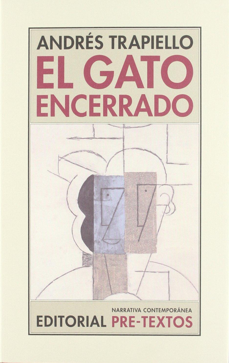 El gato encerrado (Salón de pasos perdidos) (Spanish Edition): Andrés Trapiello: 9788487101281: Amazon.com: Books