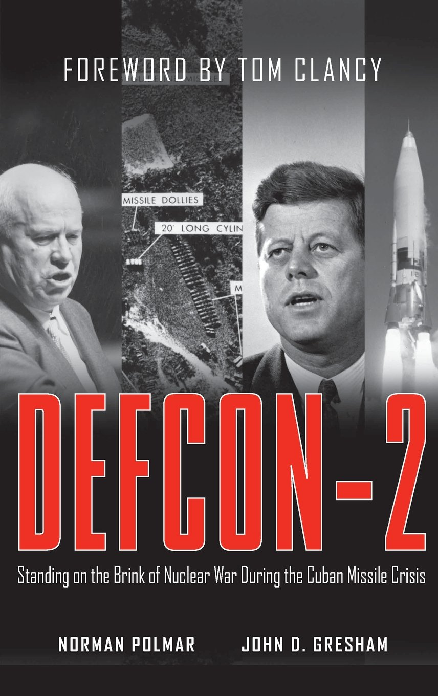 Read Online DEFCON-2: Standing on the Brink of Nuclear War During the Cuban Missile Crisis pdf