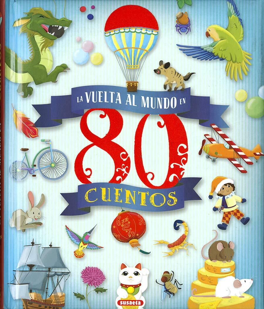 La vuelta al mundo en 80 cuentos (Aventuras): Amazon.es: Morán ...