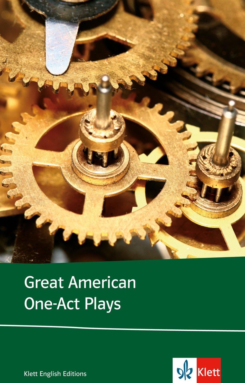 Great American One-act Plays: Englische Lektüre für die Oberstufe. Originaltext mit Annotationen (Klett English Editions)
