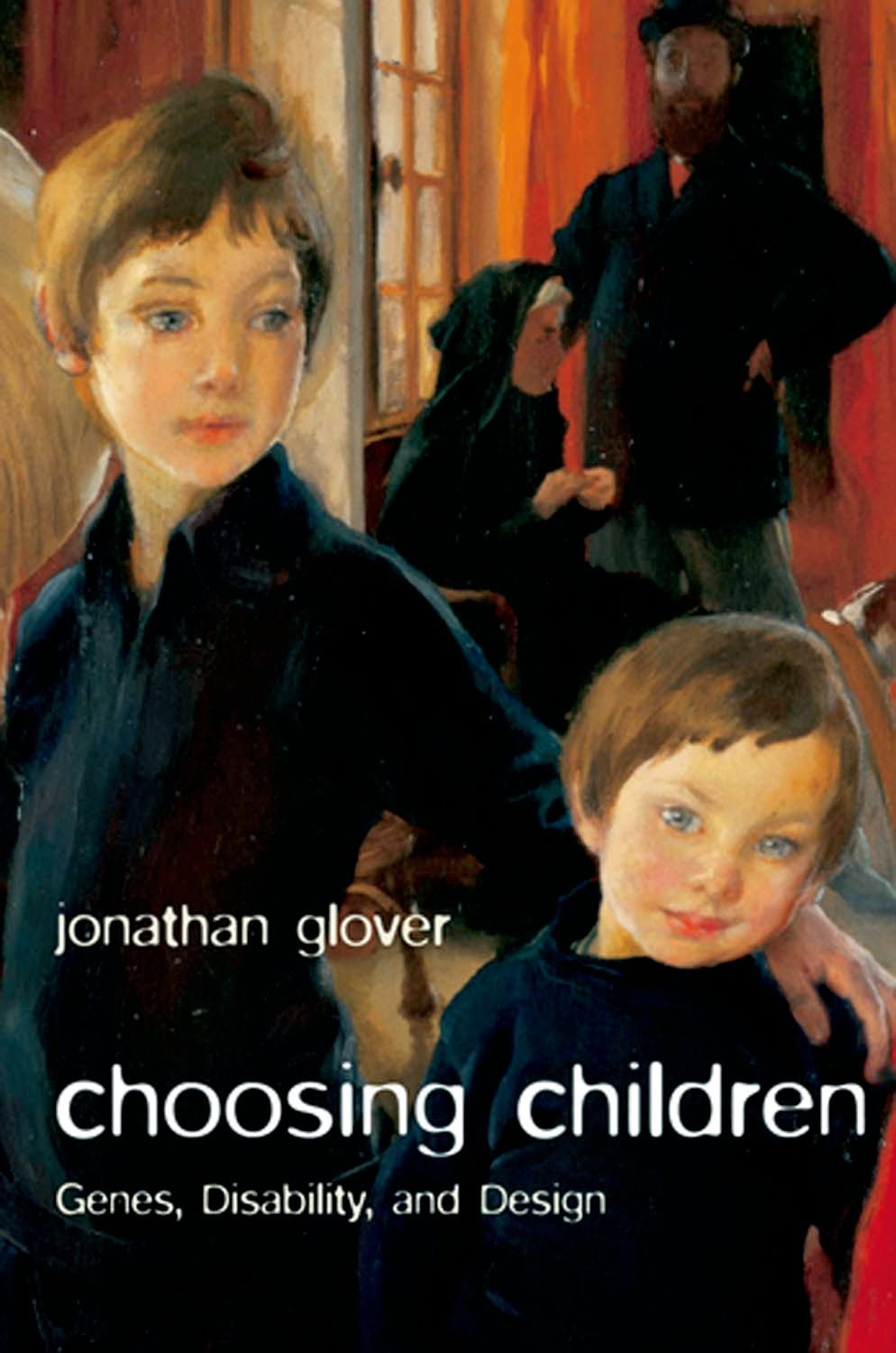 Choosing Children: Genes Disability and Design (Uehiro Series in Practical Ethics) (English Edition)