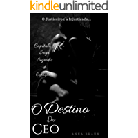 O Destino do CEO: O Justiceiro e a injustiçada (Segredos do coração Livro 5)