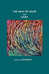 The Sway of Color and Laura Paperback