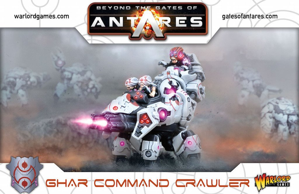 Beyond The Gates Of Antares Ghar Command Crawler Warlord Games