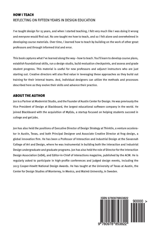 Amazon.com: How I Teach: Reflecting On Fifteen Years In Design Education  (9780978853822): Jon Kolko: Books