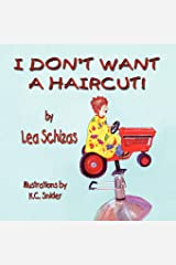 I Don't Want a Haircut Paperback