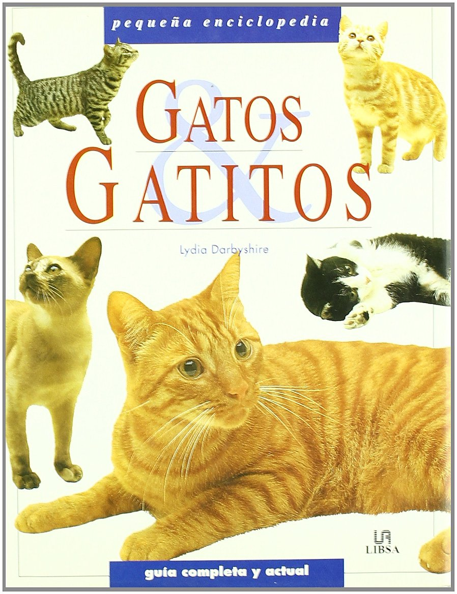 Gatos y gatitos / Cats and Kittens (Spanish Edition) (Spanish) Hardcover – December 1, 2001