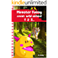 Funny Monsters : Learning About Counting one to twenty wild animals  with funny monsters. Picture Book for Toddlers And Kids (Children's Book Beginner Series 1 )