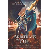 Arbitrate or Die (The Exceptional S. Beaufont)