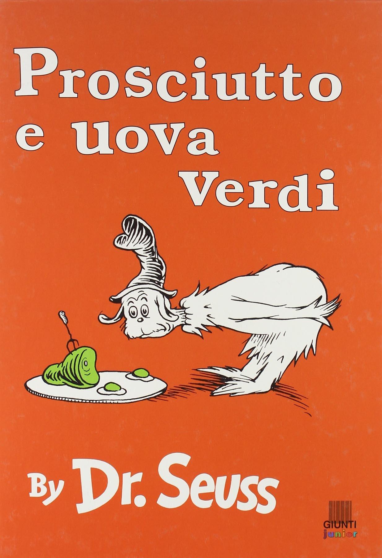 Prosciutto U Uova Verdi (Italian Edition) ebook