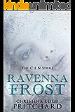 Ravenna Frost: A C I N Story