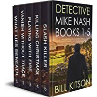 DETECTIVE MIKE NASH BOOKS 1–5 Five gripping crime mysteries box set (English Edition)
