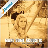 Make Some Acoustic