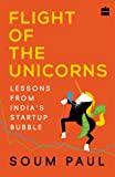 Flight of the Unicorns: Lessons from India's Startup Bubble
