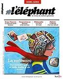 L'éléphant Hors-série - La mémoire