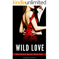 Wild Love: (Wild Hearts Series, Book Two)