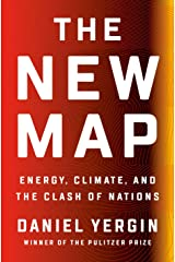 The New Map: Energy, Climate, and the Clash of Nations Kindle Edition