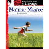 Maniac Magee: An Instructional Guide for Literature - Novel Study Guide for 4th-8th Grade Literature with Close Reading and W