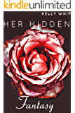 Her Hidden Fantasy: First Time BDSM Erotica