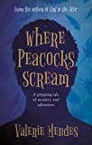Where Peacocks Scream