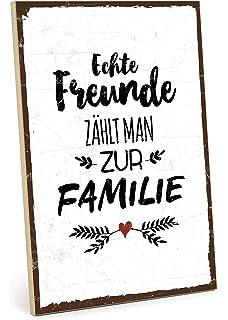 Amazonde Holzschild Freunde Sind Die Familie Die Wir Uns Selbst