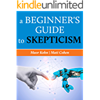 A Beginner's Guide to Skepticism