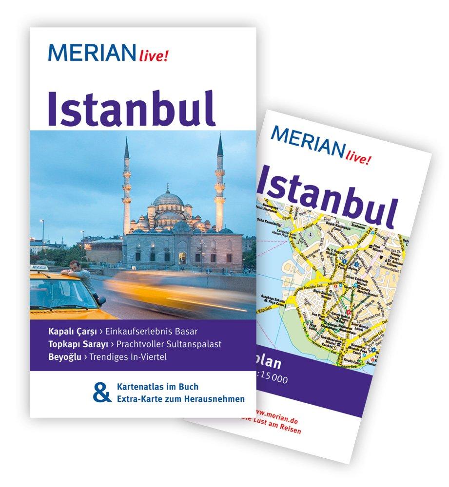 MERIAN live! Reiseführer Istanbul: MERIAN live! - Mit Kartenatlas im Buch und Extra-Karte zum Herausnehmen