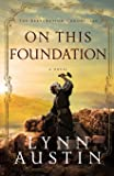 On This Foundation (The Restoration Chronicles): 3