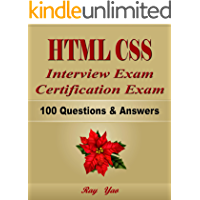 HTML CSS: Interview Exam, Certification Exam, 100 Questions & Answers:  Also for College Exam, All HTML CSS Programming Language Examinations