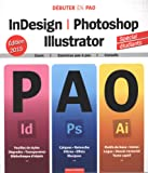 InDesign, Photoshop, Illustrator