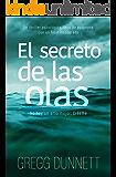 El secreto de las olas: Novela thriller psicológico con un final inesperado (Spanish Edition)