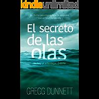 El secreto de las olas: Novela thriller psicológico con un final inesperado (Spanish Edition) book cover