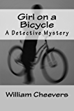 Girl on a Bicycle: A Detective Mystery