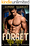 Forget Me Not: A Second-Chance Romance