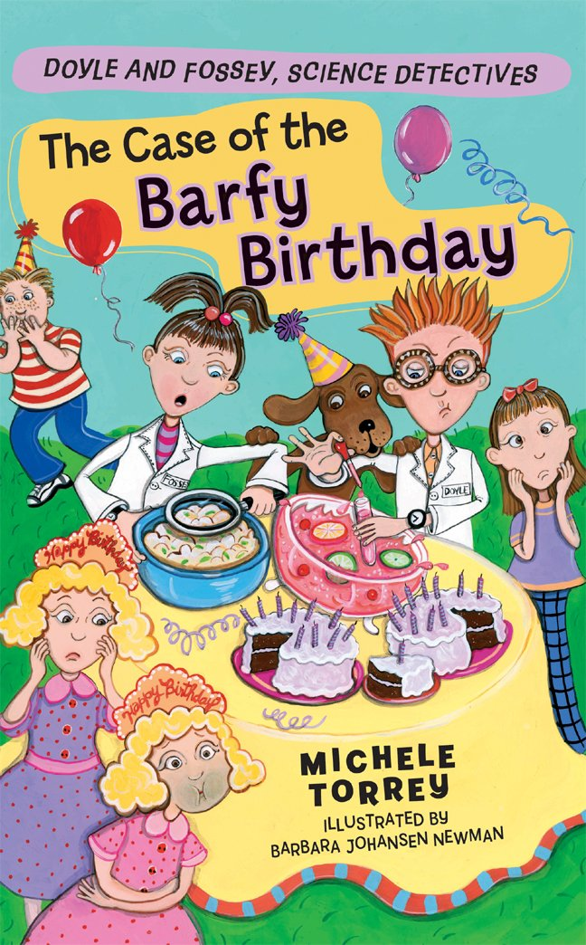 Download The Case of the Barfy Birthday (Doyle and Fossey, Science Detectives) PDF