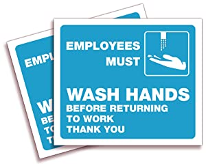 Employees Must Wash Hands Signs Stickers – 2 Pack 7x6 Inch – Premium Self-Adhesive Vinyl, Labels, Laminated for Ultimate UV, Weather, Scratch, Water and Fade Resistance, Indoor & Outdoor