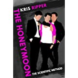 The Honeymoon (Scientific Method Universe Book 7)
