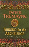 Shroud for the Archbishop (Sister Fidelma Mysteries Book 2)