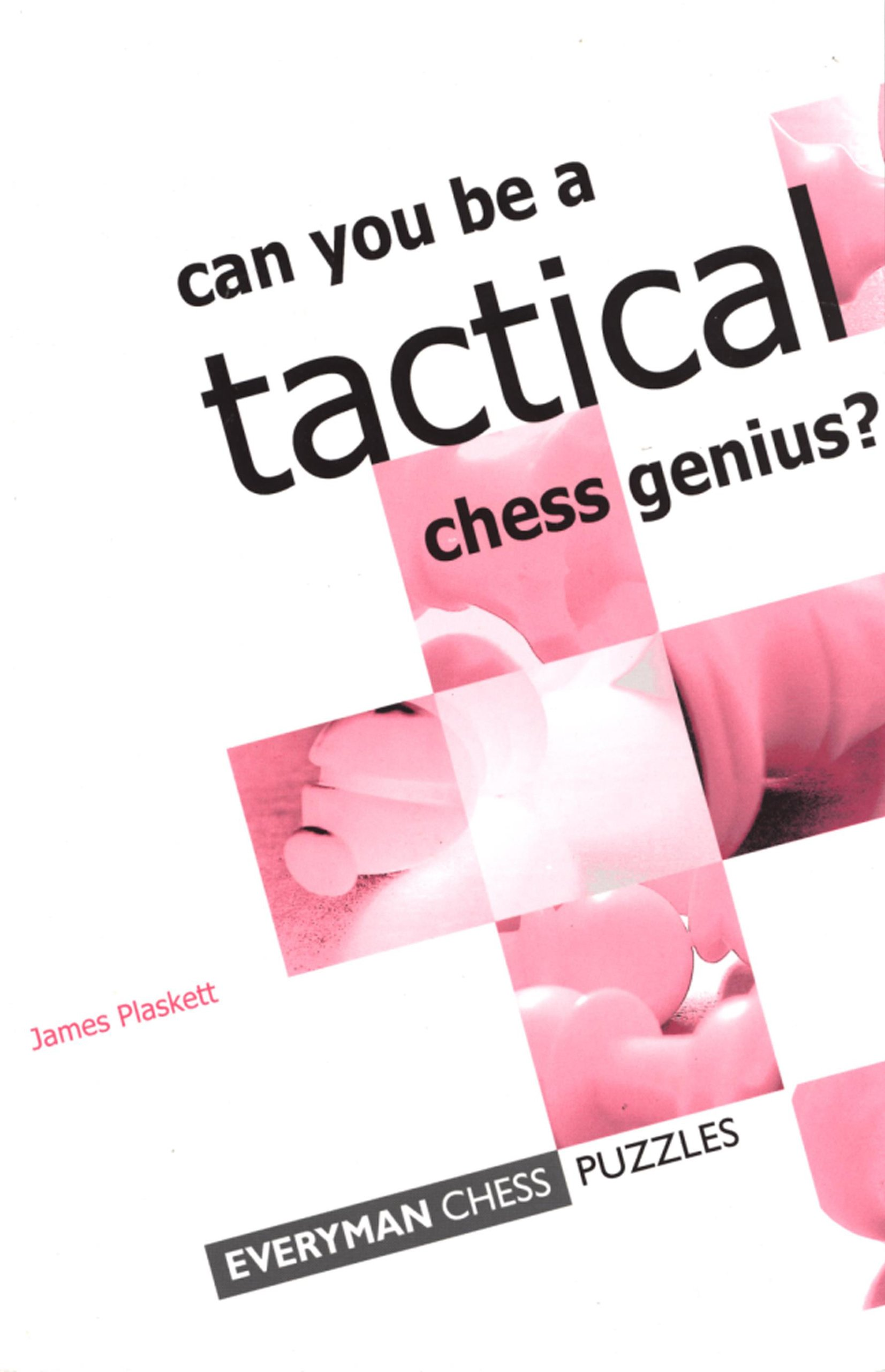 Download Can You Be a Tactical Chess Genius? PDF