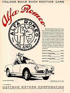 "1960 ALFA-ROMEO GIULIETTA SPIDER"" Italians Build such Exciting Cars"" VINTAGE PART-COLOR AD - USA - GREAT ORIGINAL !! (CD5760)"