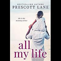 All My Life (English Edition)