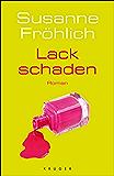 Lackschaden: Roman (Hochkaräter) (German Edition)